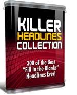 Killer Headline Collection