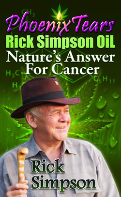 PhoenixTears Rick Simpson Oil Natures Answer To Cancer