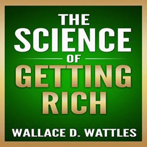 The Science Of Getting Rich by Wallace D. Wattles - Open Source Audio